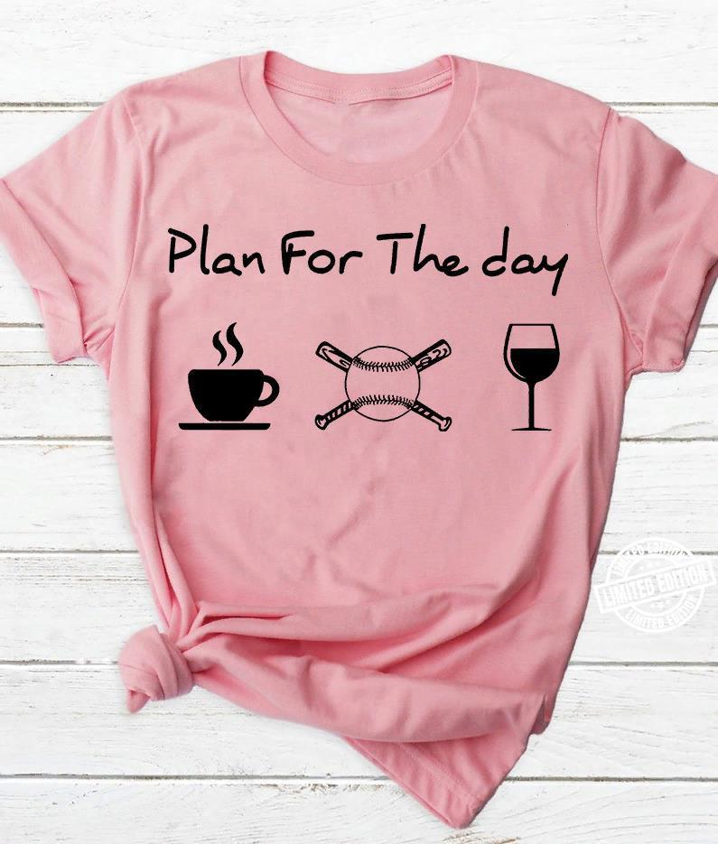Plan for the day I like coffee soccer and wine shirt