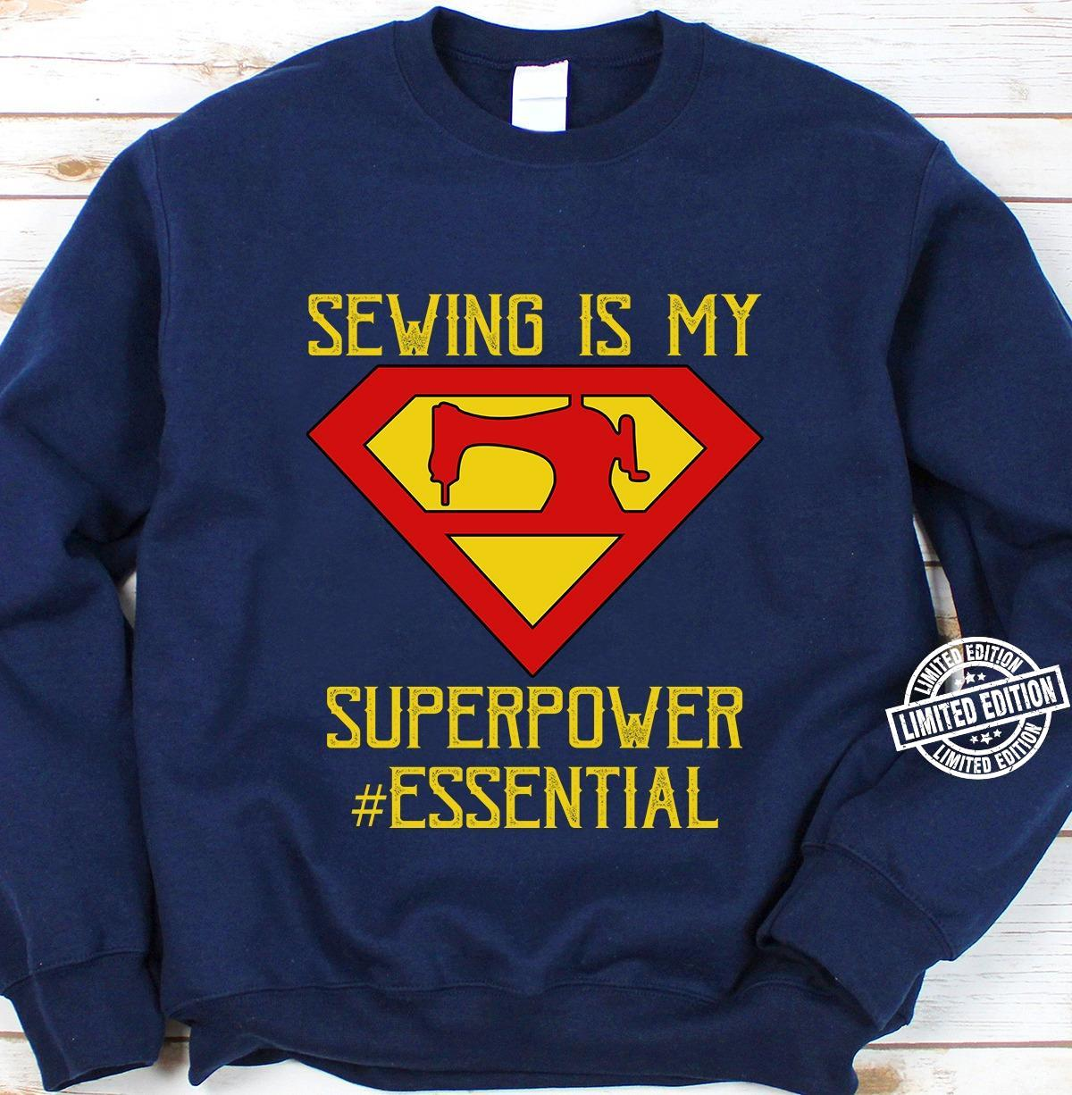 Sewing is my superpower essential shirt