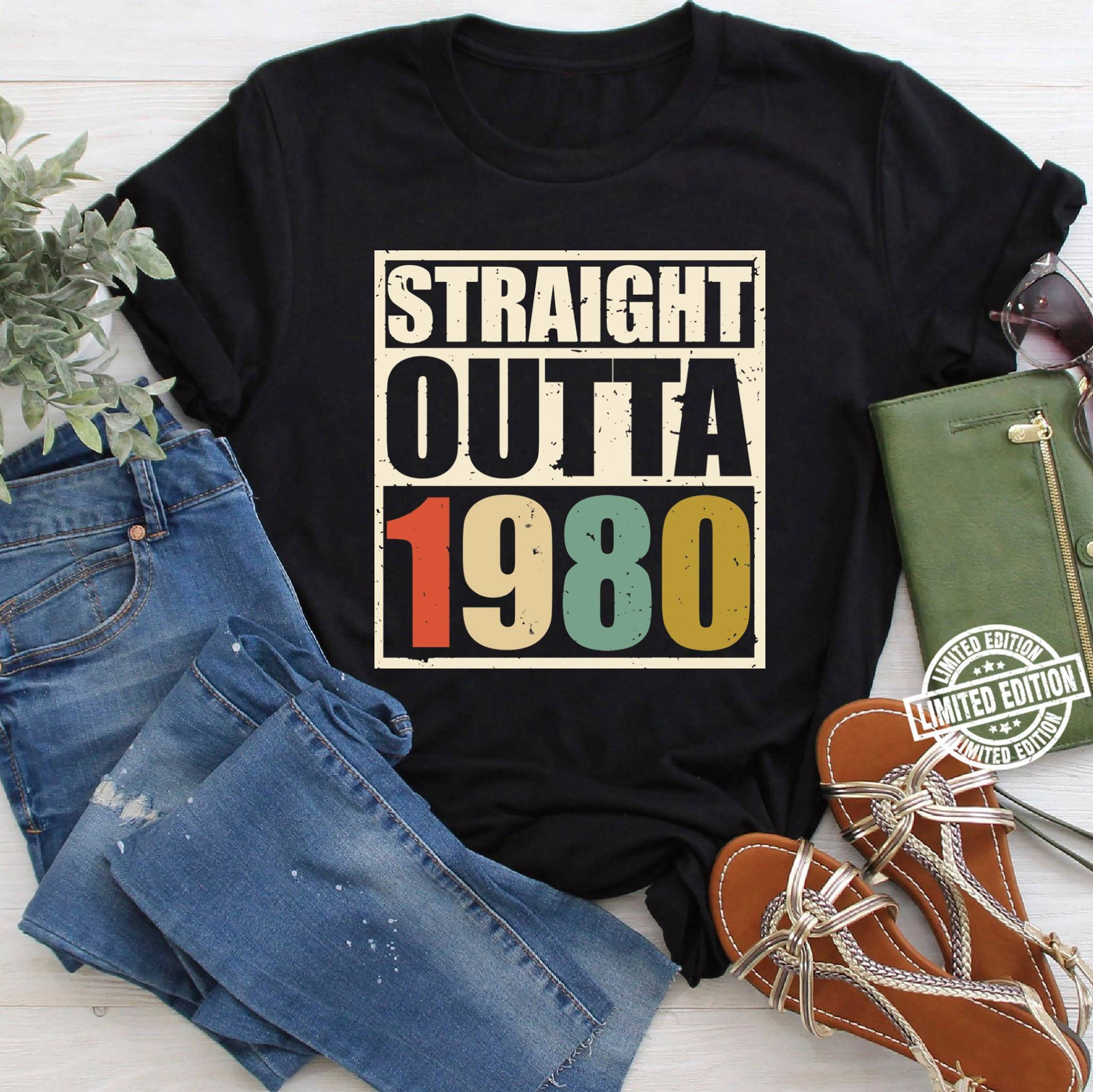 Straight outta 1980 shirt