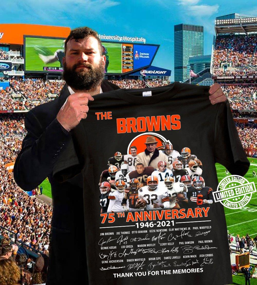 The Browns 75th anniversary 1946-2021 thank you for the memories shirt
