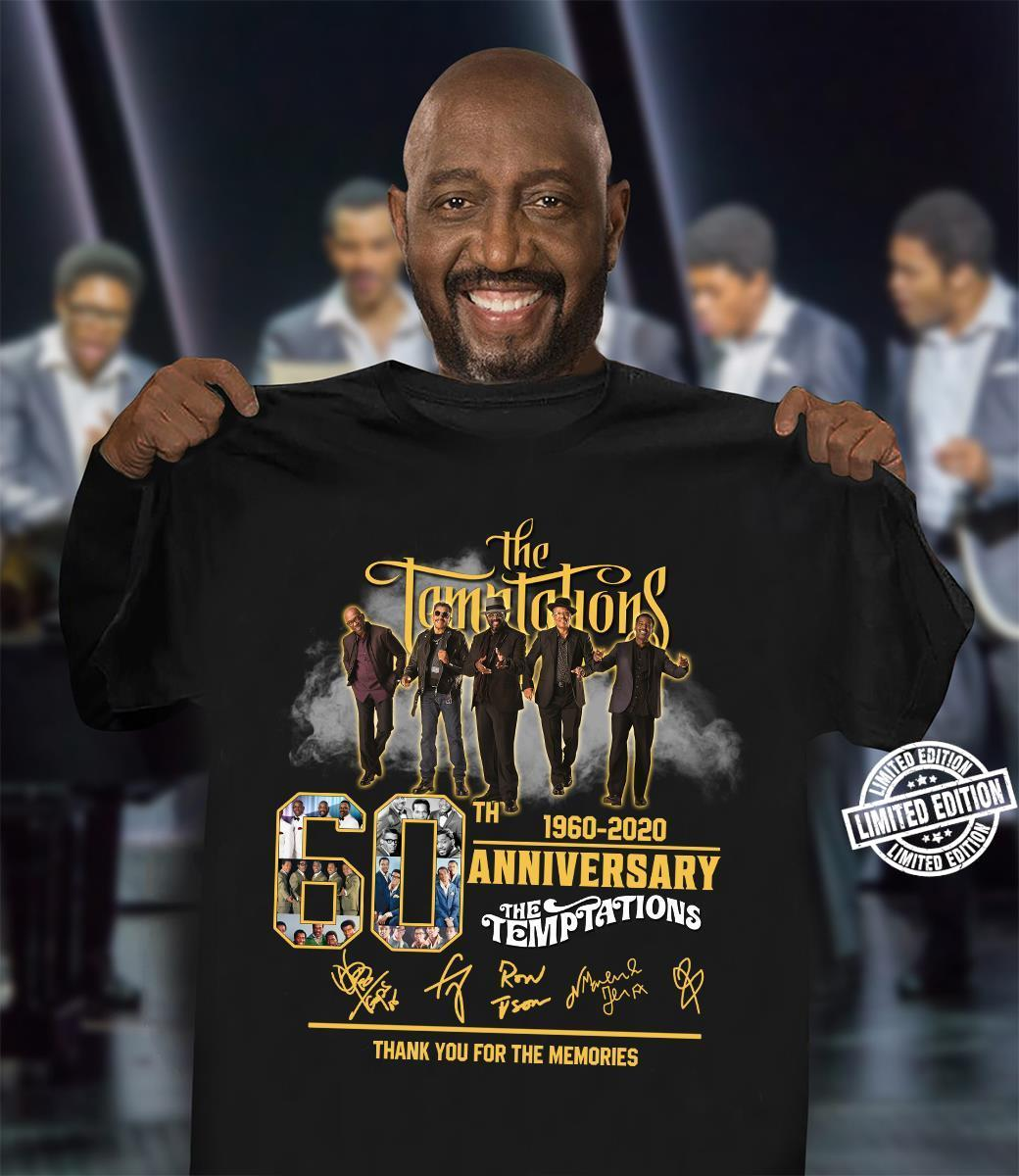 The temptations 60 th 1960-2020 anniversary thank you for the memories shirt
